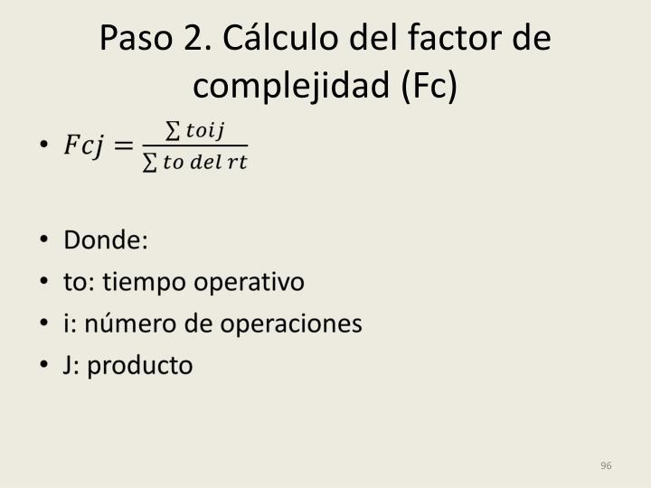 Paso 2. Cálculo del factor de complejidad (Fc)