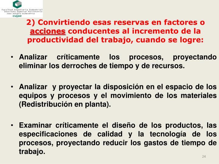 2) Convirtiendo esas reservas en factores o