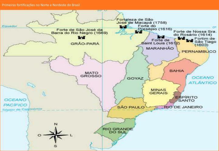 Primeiras fortificações no Norte e Nordeste do Brasil