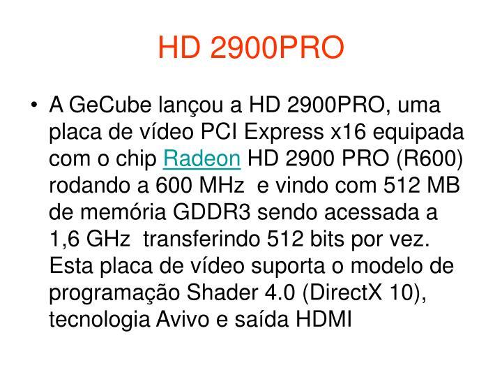 HD 2900PRO