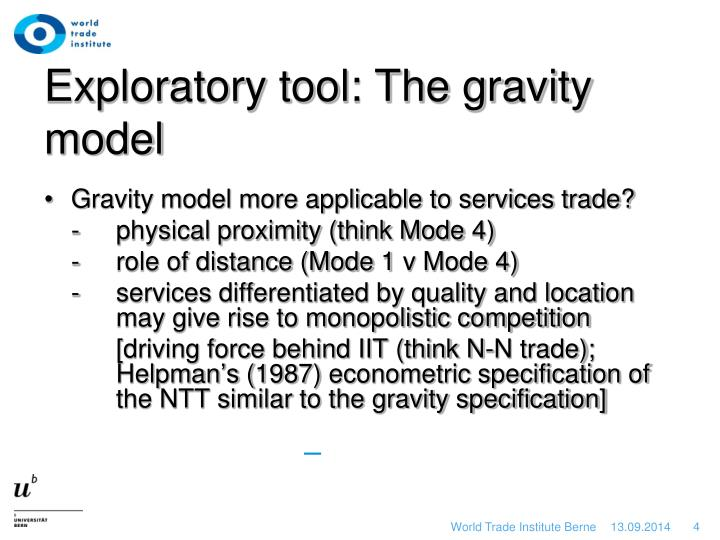 Exploratory tool: The gravity model