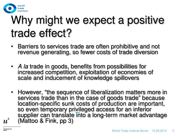 Why might we expect a positive trade effect?