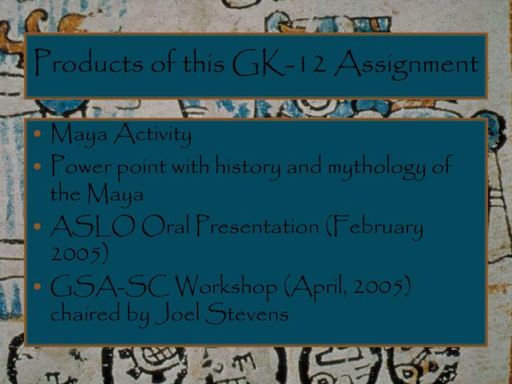 Products of this GK-12 Assignment