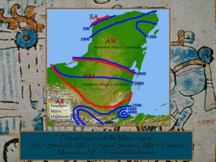 Climate regions of the Maya region: