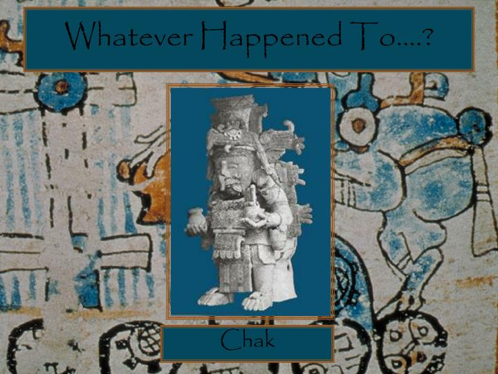 Whatever Happened To….?