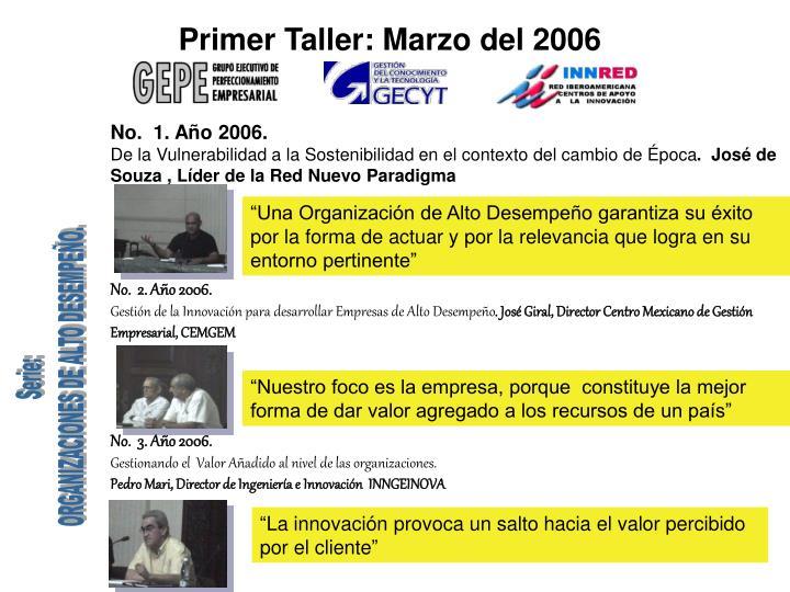 Primer Taller: Marzo del 2006