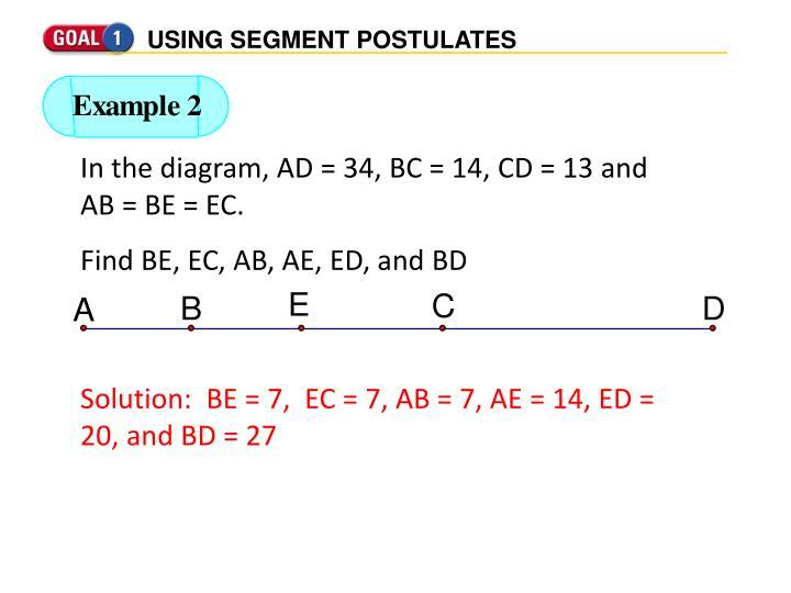 USING SEGMENT POSTULATES