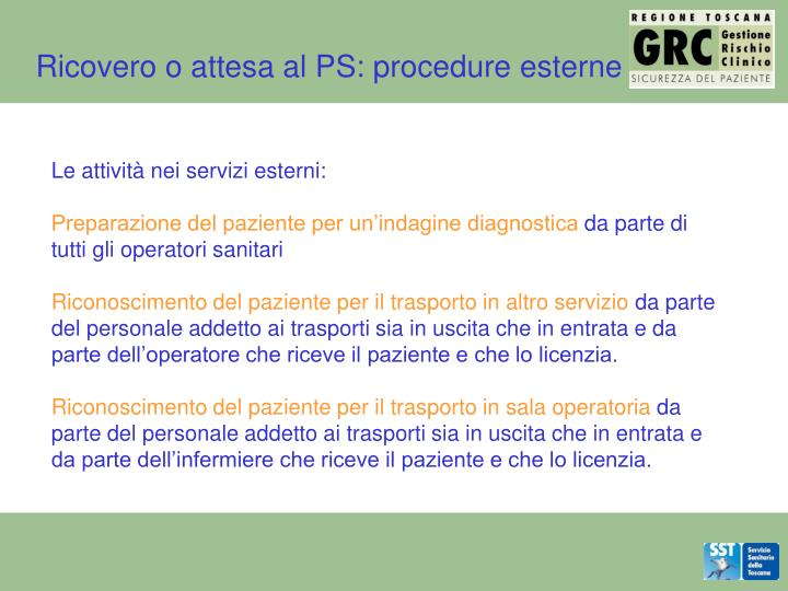 Ricovero o attesa al PS: procedure esterne