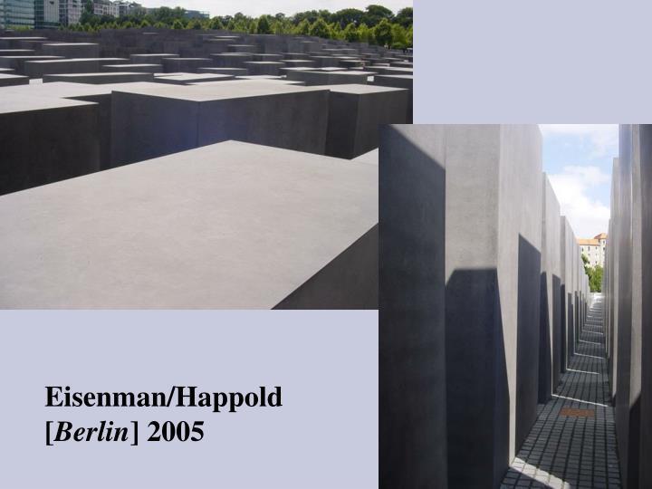 Eisenman/Happold