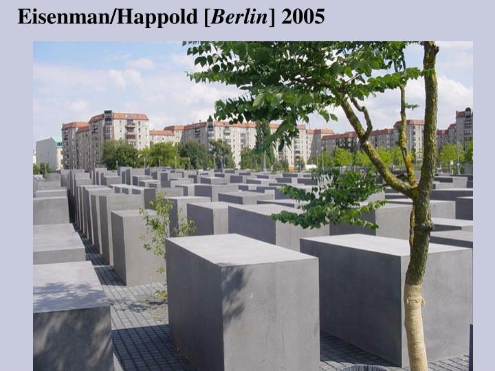 Eisenman/Happold [