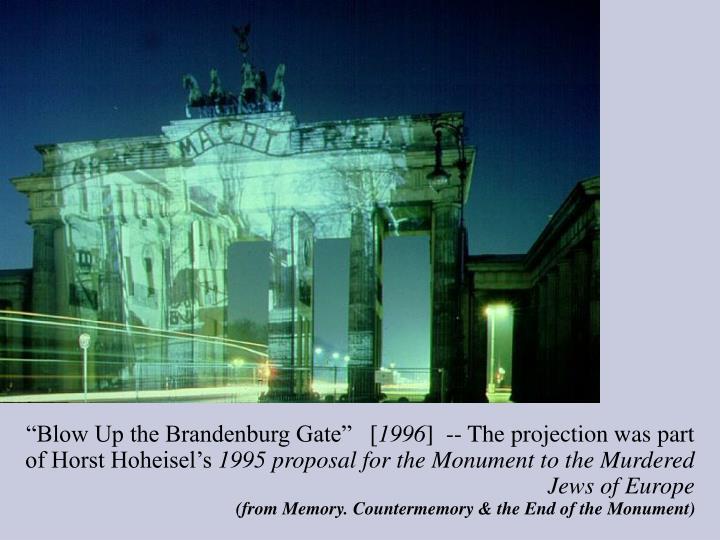 """""""Blow Up the Brandenburg Gate""""   ["""