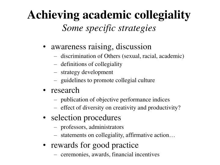 Achieving academic collegiality