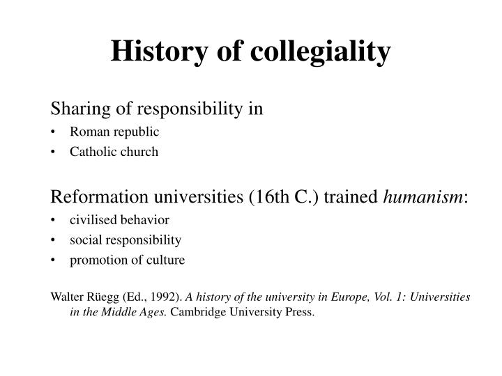 History of collegiality
