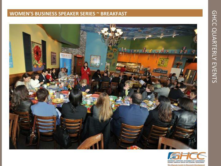 WOMEN'S BUSINESS SPEAKER SERIES ~ BREAKFAST