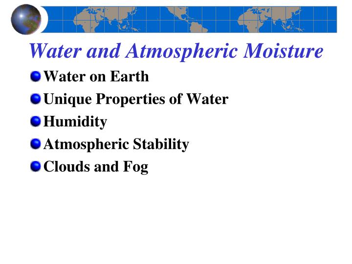 Water and Atmospheric Moisture