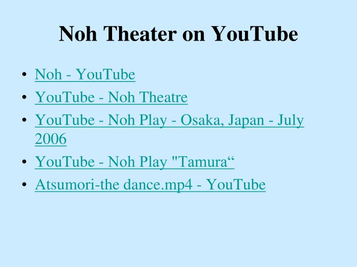 Noh Theater on YouTube