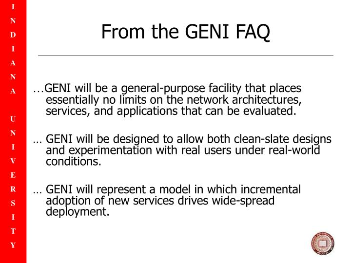 From the GENI FAQ