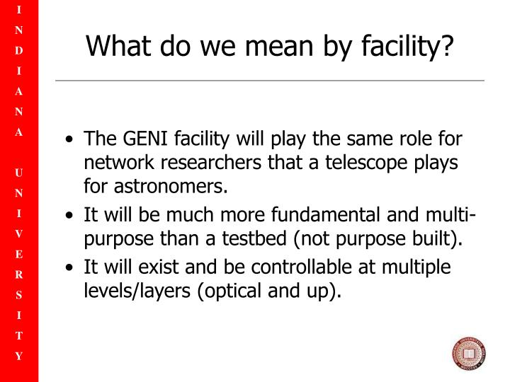 What do we mean by facility?