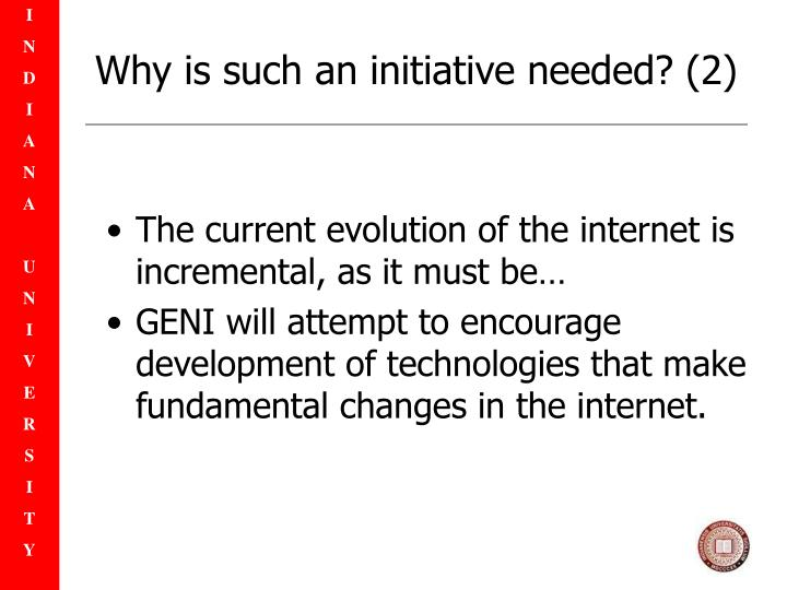 Why is such an initiative needed? (2)