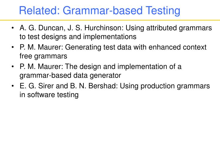 Related: Grammar-based Testing