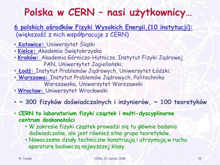 Polska w CERN – nasi użytkownicy…