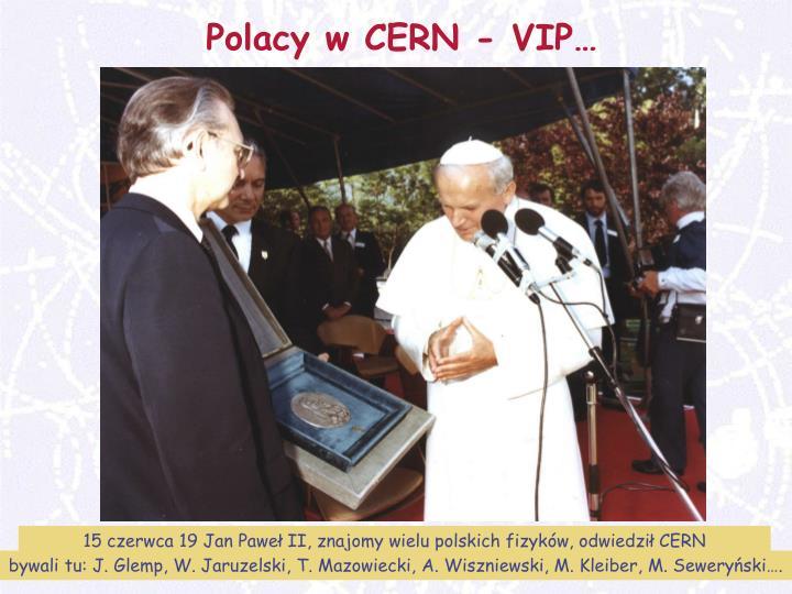 Polacy w CERN - VIP…