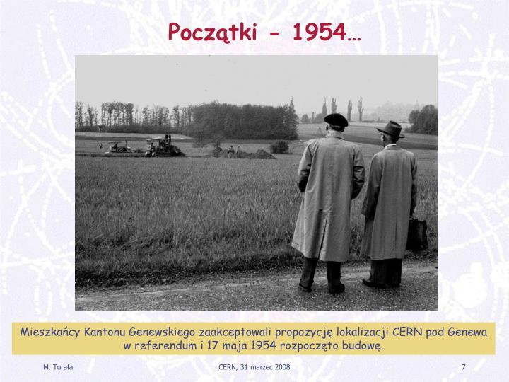 Początki - 1954…