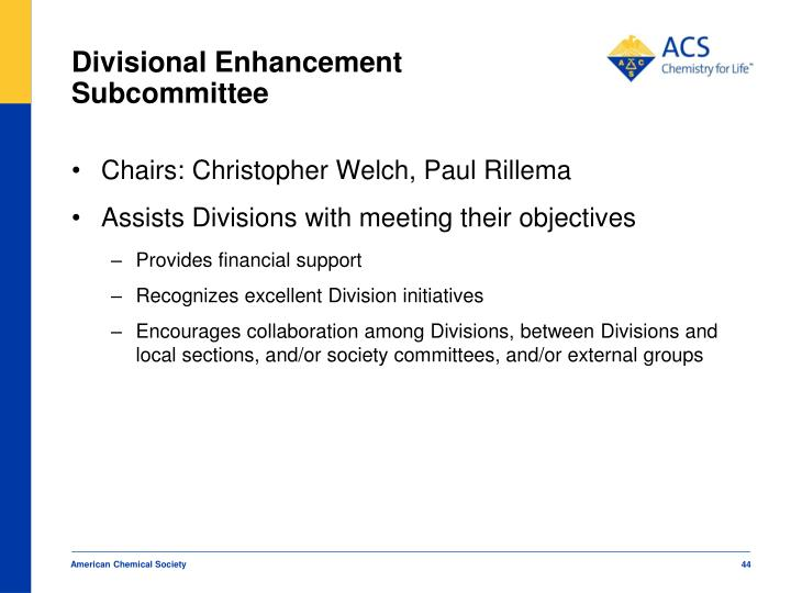 Divisional Enhancement Subcommittee