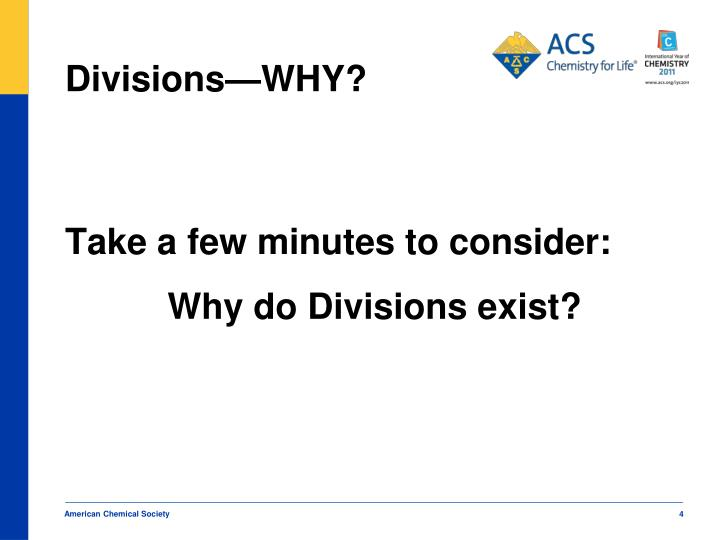 Divisions—WHY?