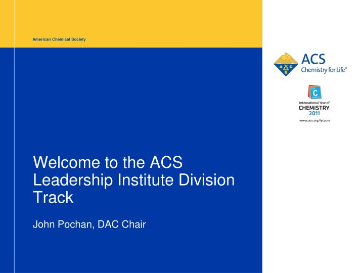 Welcome to the acs leadership institute division track