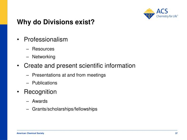 Why do Divisions exist?