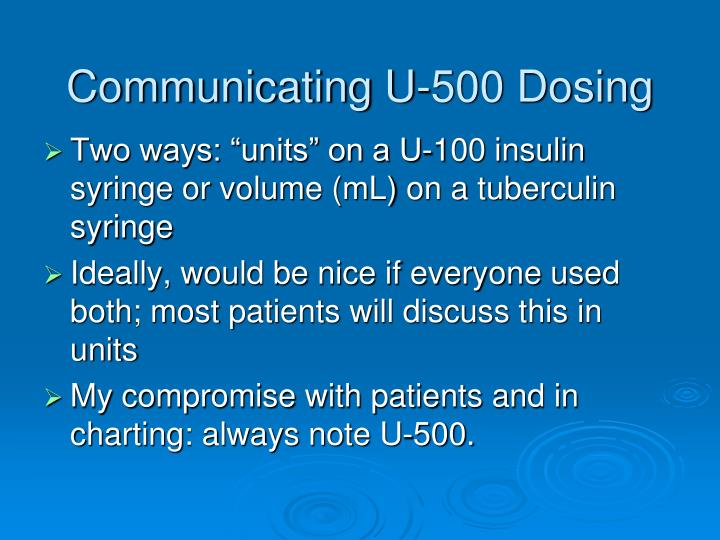 Communicating U-500 Dosing