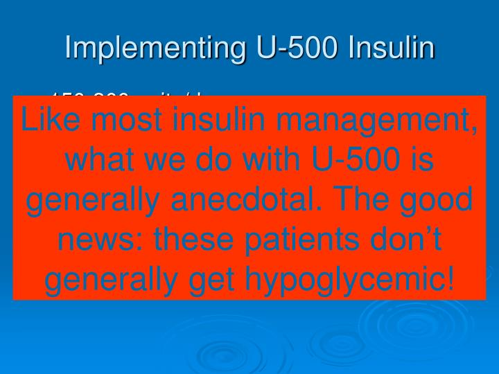 Implementing U-500 Insulin