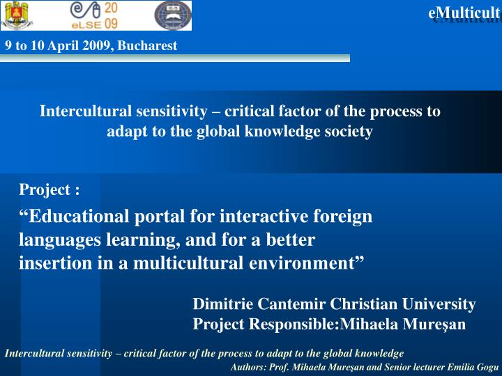Intercultural sensitivity – critical factor of the process to adapt to the global knowledge societ...