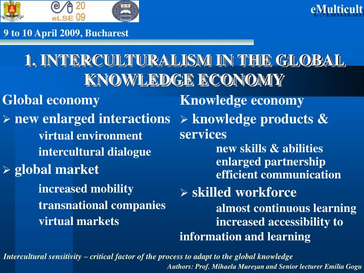 1. INTERCULTURALISM IN THE GLOBAL KNOWLEDGE ECONOMY