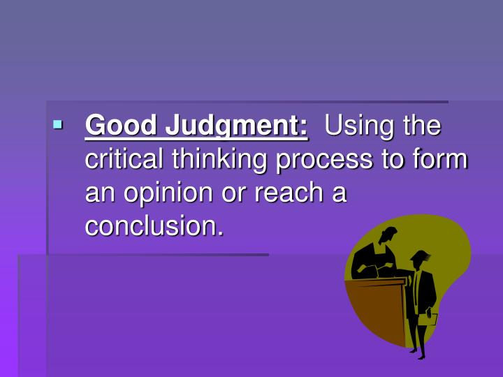 Good Judgment: