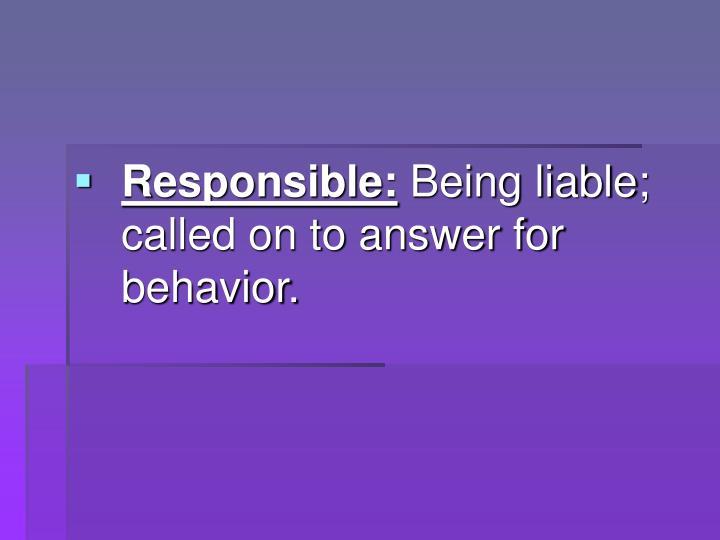 Responsible: