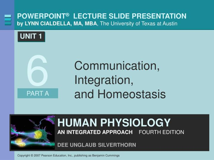 Communication integration and homeostasis