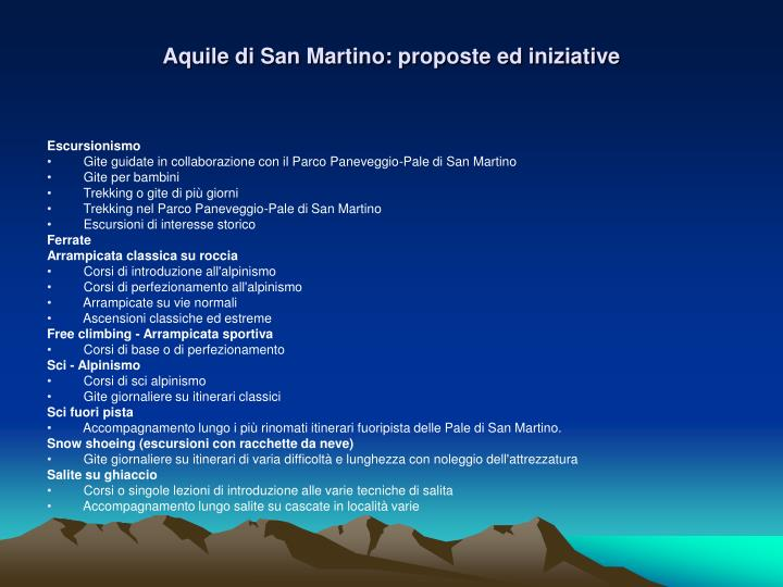 Aquile di San Martino: proposte ed iniziative