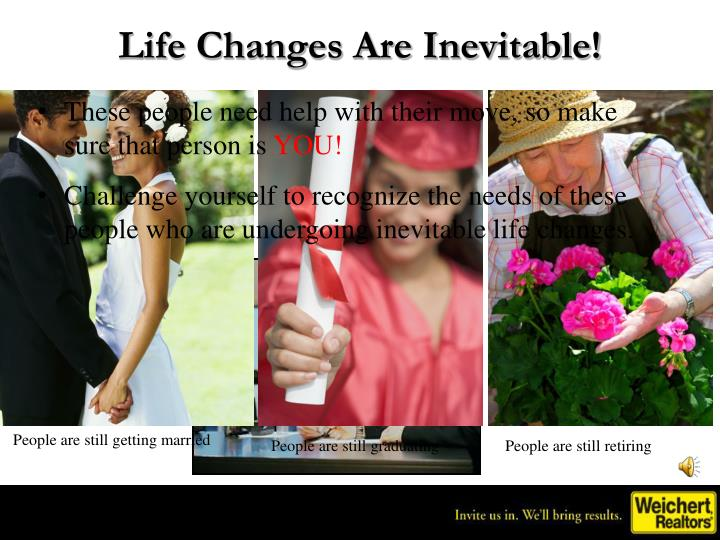 Life Changes Are Inevitable!