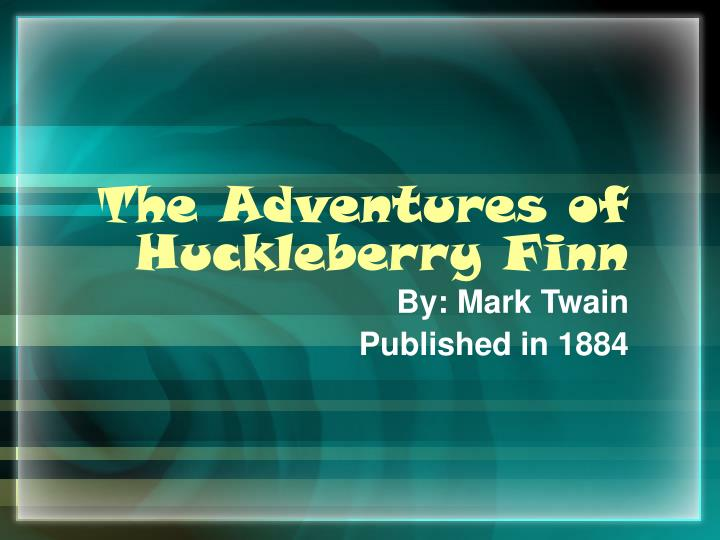 the values and limitations of huckle berry finn essay