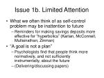 issue 1b limited attention