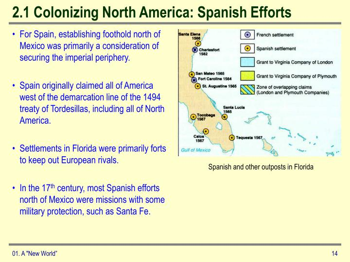 2.1 Colonizing North America: Spanish Efforts