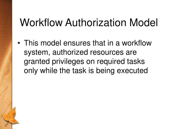 Workflow Authorization Model