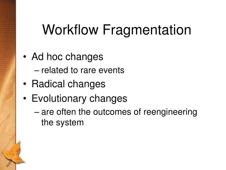 Workflow Fragmentation