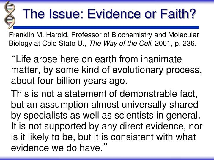 The issue evidence or faith