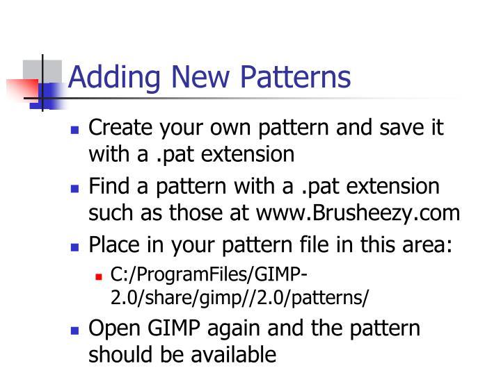 Adding New Patterns