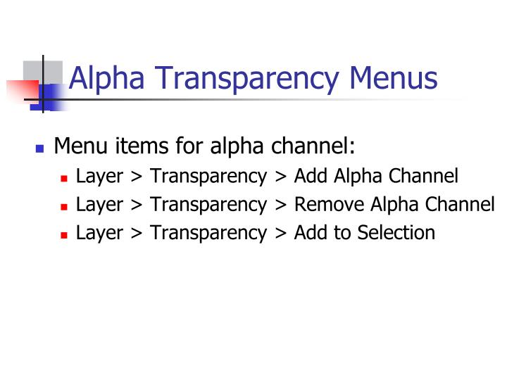 Alpha Transparency Menus
