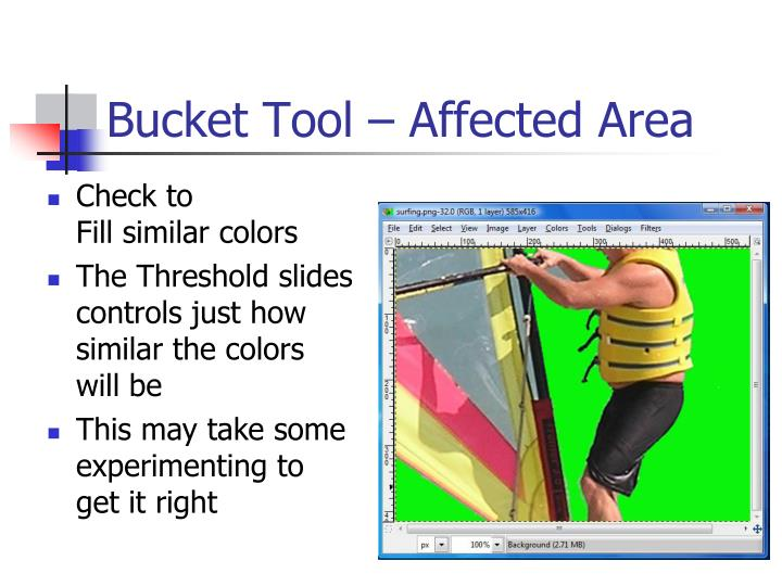 Bucket Tool – Affected Area