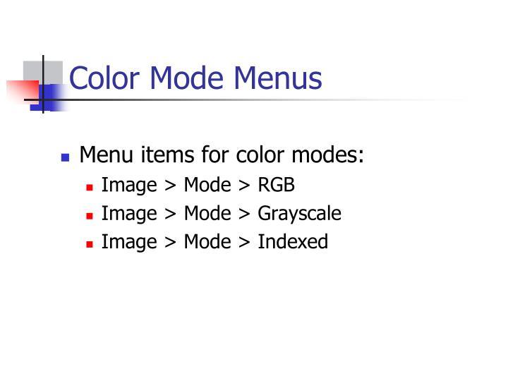 Color Mode Menus